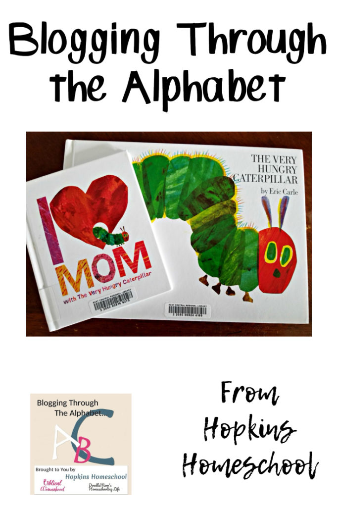 The Very Hungry Caterpillar – Blogging Through the Alphabet