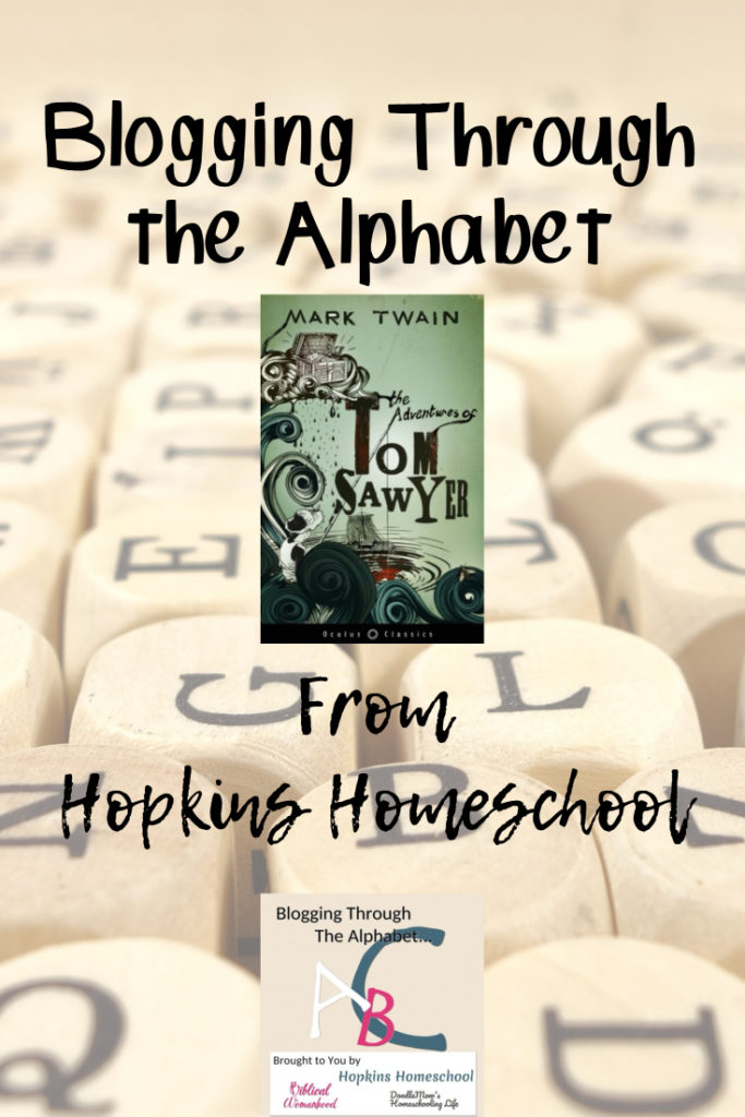 Tom Sawyer – Blogging Through the Alphabet