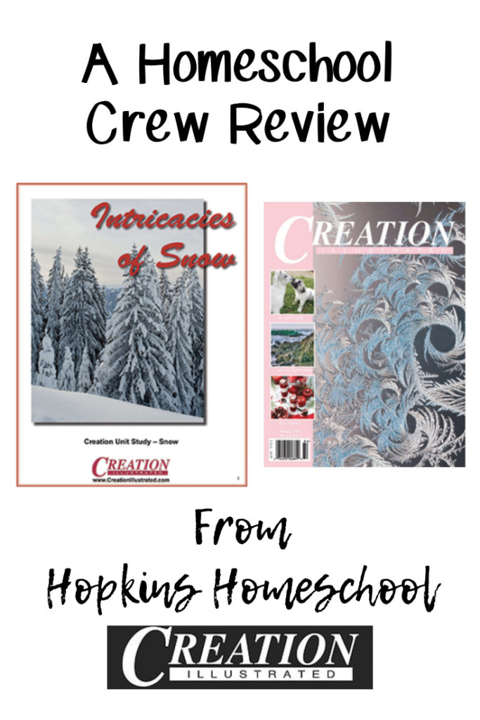 Intricacies of Snow from Creation Illustrated – A Homeschool Crew Review