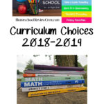 Curriculum Choices 2018-2019 – 5 Days of Homeschool Encouragement
