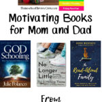 Motivating Books for Mom and Dad – 5 Days of Homeschool Encouragement